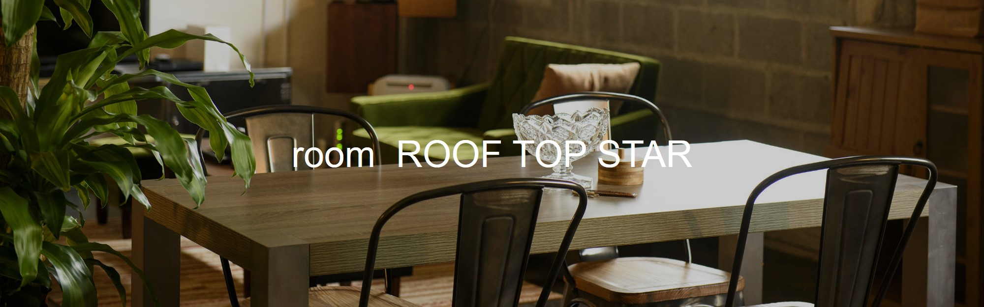 room ROOF TOP STAR